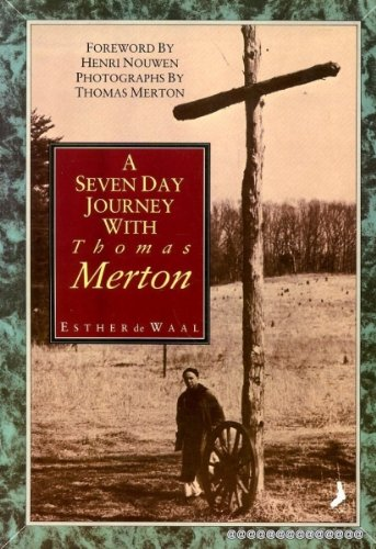 9780863470899: A Seven Day Journey with Thomas Merton