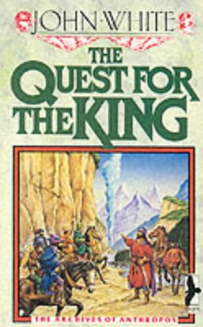 Quest for the King (Archives of Anthropos) (9780863471537) by John White