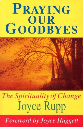 9780863471544: Praying Our Goodbyes (Exploring Prayer)