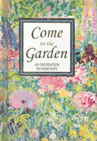 9780863471971: Come to the Garden