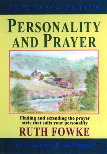 9780863472091: Personality and Prayer (Exploring Prayer)