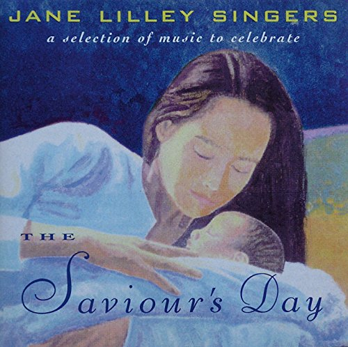 9780863472312: The Saviour's Day by Jane Lilley Singers (New)