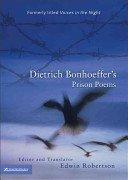 Prison Poems (9780863472527) by Bonhoeffer, Dietrich; Robertson, Edwin