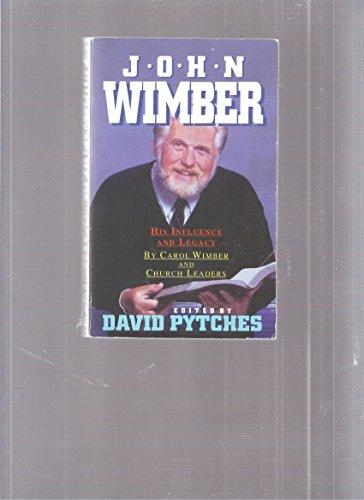 9780863472770: John Wimber: A Tribute
