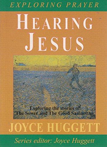 9780863473043: Hearing Jesus (Exploring Prayer S.)