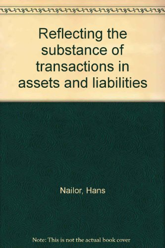 9780863491801: Reflecting the Substance of Transactions in Assets and Liabilities