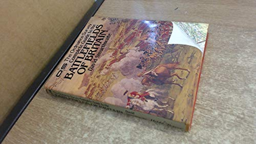 9780863500053: The Ordnance Survey Complete Guide to the Battlefields of Britain
