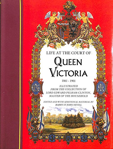 9780863500282: Life at the Court of Queen Victoria: 1861