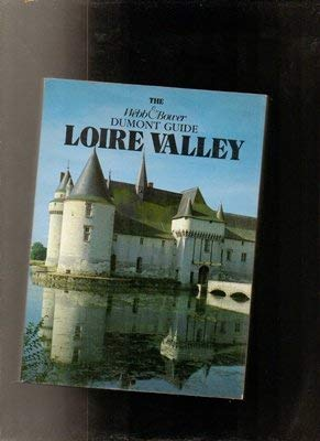 Loire Valley (Dumont Guide): Hansmann, Wilfried