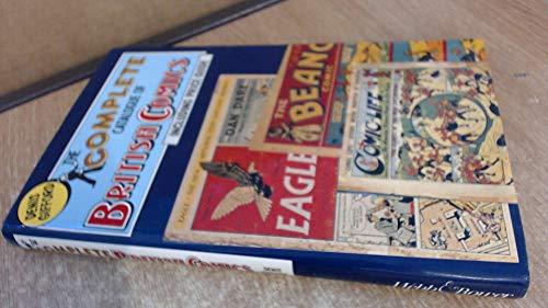 The Complete Catalogue of British Comics (including Price Guide): Gifford, Denis