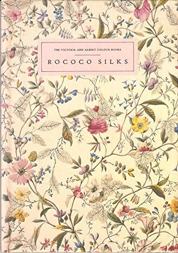 9780863500848: Victoria and Albert Colour Books: Rococo Silks Series 1 (The Victoria & Albert colour books)