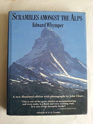 Scrambles Amongst the Alps: Edward Whymper