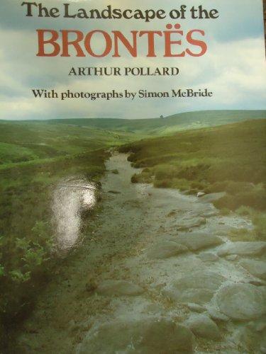 Landscape Of The Brontes: Arthur Pollard -