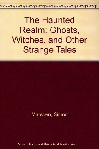 9780863501142: Haunted Realm: Ghosts, Witches and Other Strange Tales of Britain