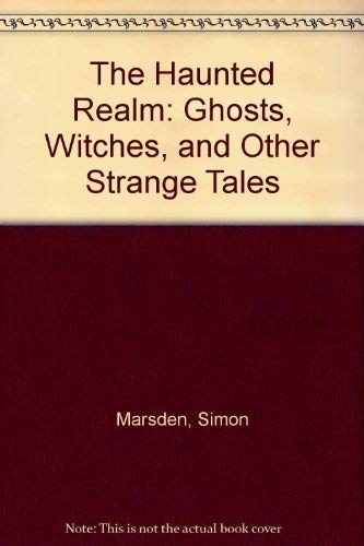 9780863501142: The Haunted Realm: Ghosts, Witches and Other Strange Tales