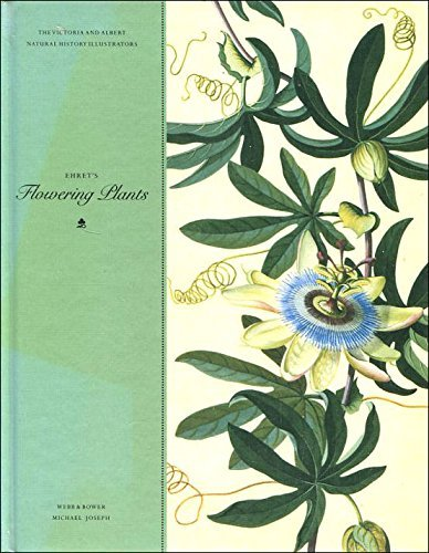 9780863501760: Ehret's Flowering Plants (The Victoria & Albert Natural History Illustrators)
