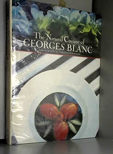 9780863501777: The Natural Cuisine of Georges Blanc