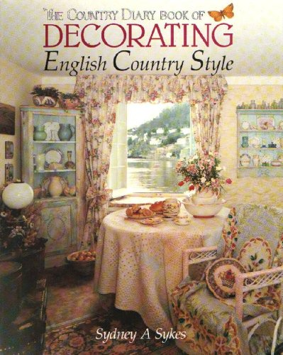 9780863502668: The Country Diary Book of Decorating: English Country Style