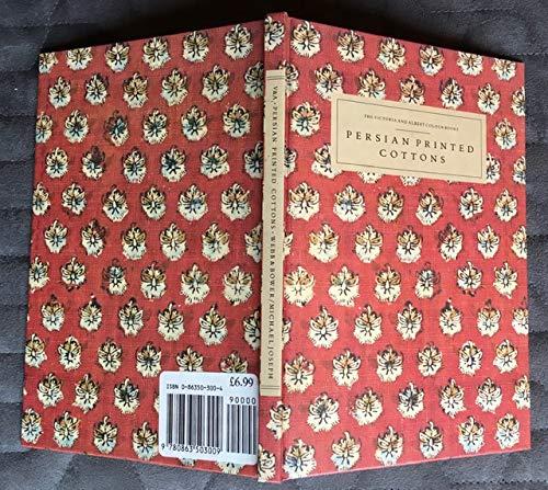9780863503009: Persian Printed Cottons - The Victoria & Albert Colour Books