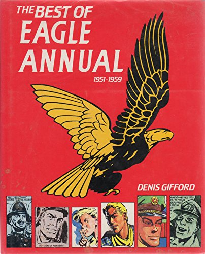 """The Best of """"Eagle"""" Annual, 1951-59: Gifford, Denis"""