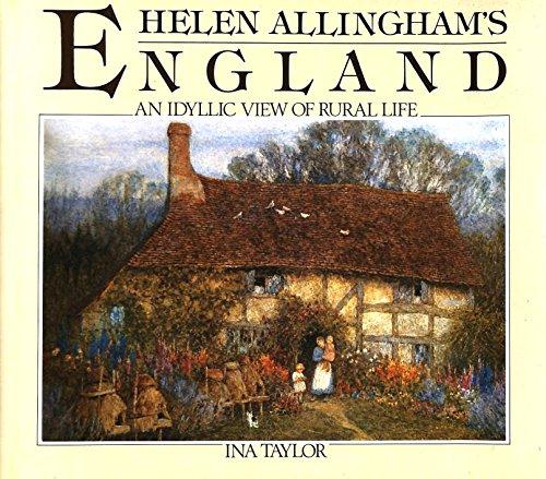9780863503962: Helen Allingham's England: An Idyllic View of Rural Life