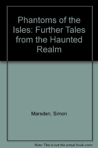 9780863504631: Phantoms of the Isles: Further Tales from the Haunted Realm