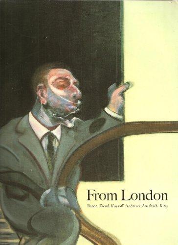 9780863552885: From London: Bacon, Freud, Kossoff, Andrews, Auerbach, Kitaj
