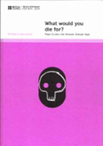 9780863555299: What Would You Die For? (Birthday Counterpoints)