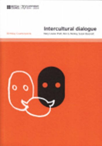 Intercultural Dialogue (Birthday Counterpoints): Pratt, Mary Louise and Manley, Ron G. and Bassnett...