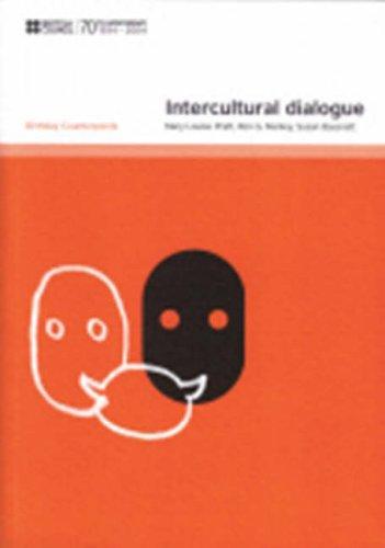Intercultural Dialogue (Birthday Counterpoints): Pratt, Mary Louise & Manley, Ron G. & Bassnett, ...