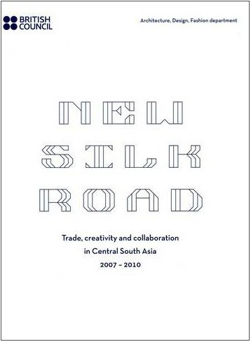 The New Silk Road 2007-2010: Creative Exchanges: John Gillow, Carla