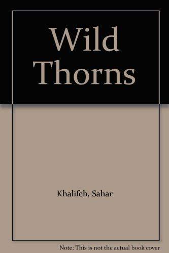 9780863560033: Wild Thorns (English and Arabic Edition)