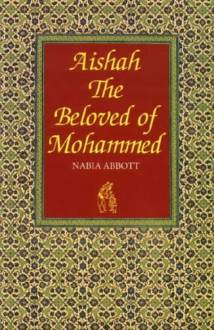 9780863560071: Aishah: The Beloved of Mohammed
