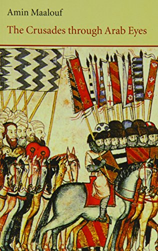 9780863560231: The Crusades Through Arab Eyes (Saqi Essentials)