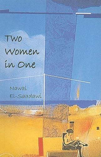 Two Women in One: El-Saadawi, Nawal