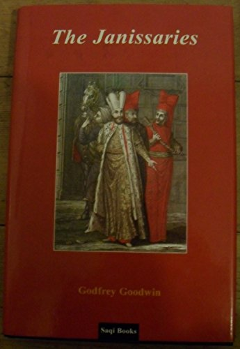 The Janissaries: Goodwin, Godfrey