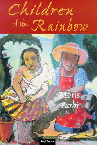 Children of the Rainbow: Farhi, Moris
