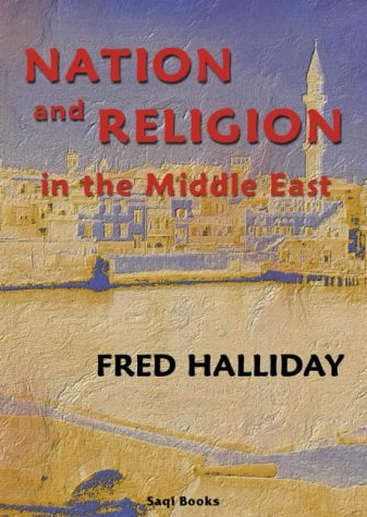 9780863560781: Nation and Religion in the Middle East