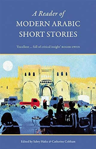 9780863560873: A Reader Of Modern Arabic Short Stories