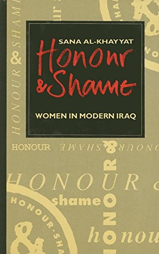 9780863560941: Honour and Shame: Women in Modern Iraq