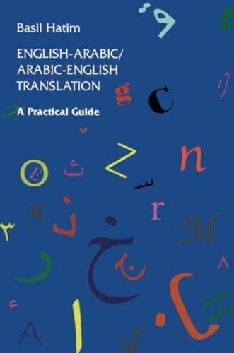 English-Arabic/Arabic-English Translation: A Practical Guide