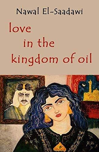 9780863563379: Love in the Kingdom of Oil