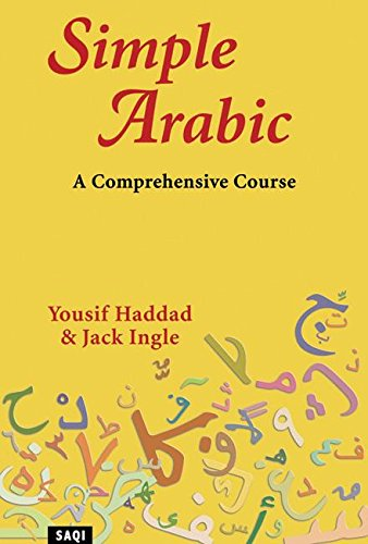 9780863563423: Simple Arabic: A Comprehensive Course