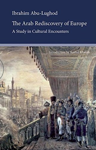 9780863564031: The Arab Rediscovery of Europe: A Study in Cultural Encounters (Saqi Essentials)