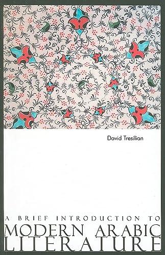 9780863564055: A Brief Introduction to Modern Arabic Literature