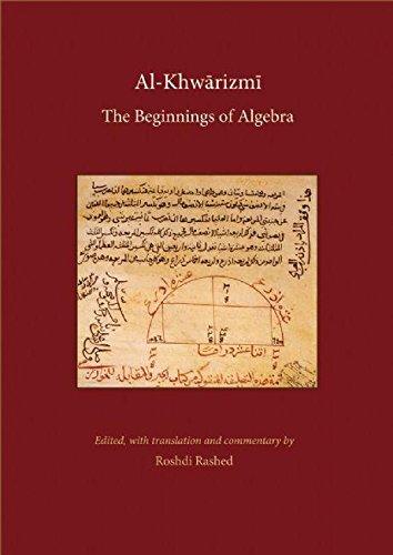 9780863564307: Al-Khwarizmi: The Beginnings of Algebra