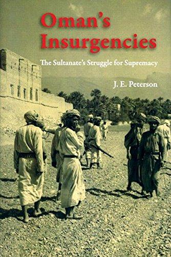 9780863564567: Oman's Insurgencies: The Sultanate's Struggle for Supremacy
