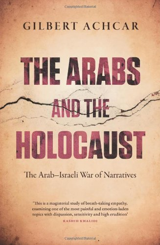 9780863564581: The Arabs and the Holocaust: The Arab-Israeli War of Narratives
