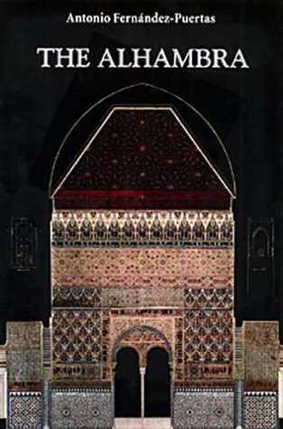 9780863564666: The Alhambra: From the Ninth Century to Yusuf I (1354) v. 1