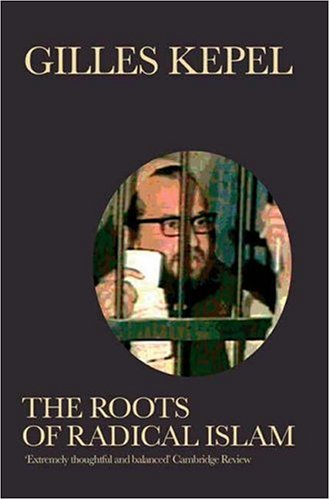 9780863565090: The Roots of Radical Islam